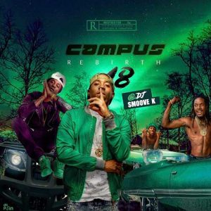 DJ Smoove K-Campus Rebirth 18 Free Music Downloads