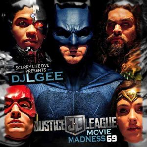 DJ L-Gee-Movie Madness 69 Justice League Music Downloads