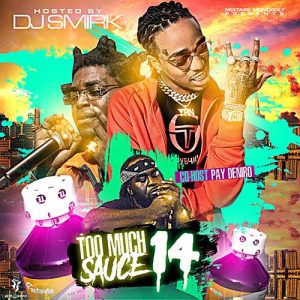 DJ Smirk-Too Much Sauce 14 Product