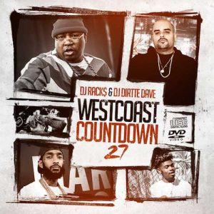 DJ Rack$ and DJ Dirtte Dave-Westcoast Countdown 27 Free Music Downloads