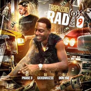 DJ Phase 3, DJ Gxxd Muzic, and DJ Don Yae-Trapazoid Radio 9 MP3