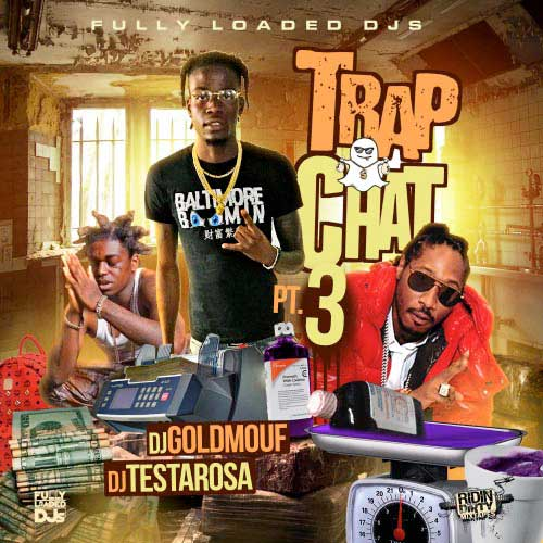 Playlist of DJ Testarosa and DJ Goldmouf-Trap Chat 3