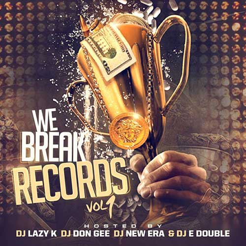 Music Downloads DJ Lazy K, DJ Don Gee, DJ New Era, and DJ E Double-We Break Records
