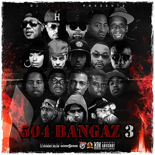 DJ Hektik-504 Bangaz 3 Free Music Downloads