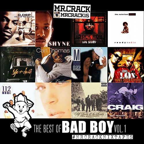 Mr. Crack-The Best Of Bad Boy Volume 1 Songs