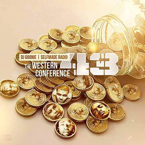 DJ Goonie and Self Made Radio-The Western Conference 43 Download