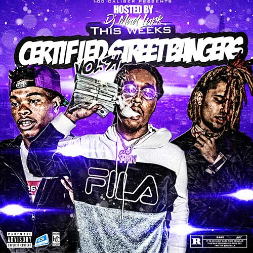 DJ Mad Lurk-This Weeks Certified Street Bangers 34 Free Music Downloads
