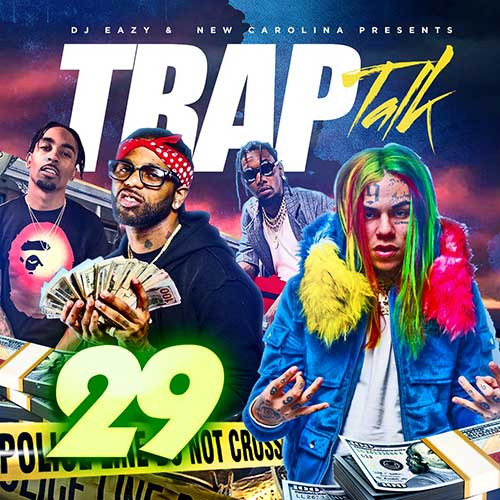 DJ B-Eazy-Trap Talk 29 Franchise