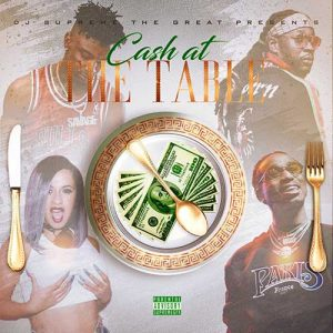 DJ Supreme The Great-Cash At The Table Album