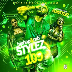 Download and Stream DJ Stylez-Hip Hop & RnB Stylez 109