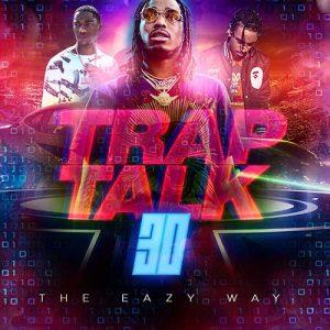 Stream DJ B-Eazy-Trap Talk 30