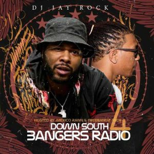 DJ Jay Rock-Down South Bangers Radio 4 Item