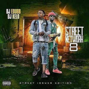 Stream DJ E-Dub and DJ Kelo-Street Network 8 Issues Edition