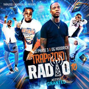 Play DJ Phase 3 and OG Hoodrich-Trapazoid Radio 10