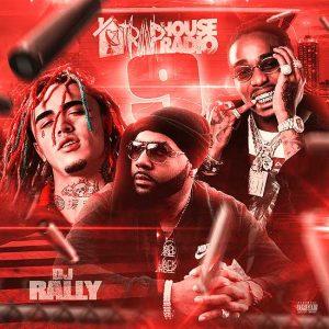 DJ Rally-Trap House Radio 9 Music Downloads