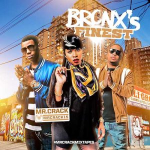 Mr Crack-Bronx's Finest 3 MP3 Downloads