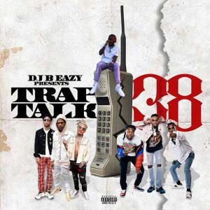 DJ B Eazy-Trap Talk 38 Product
