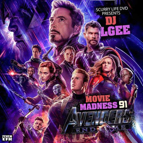 DJ L-Gee-Movie Madness 91 Avengers Endgame Download