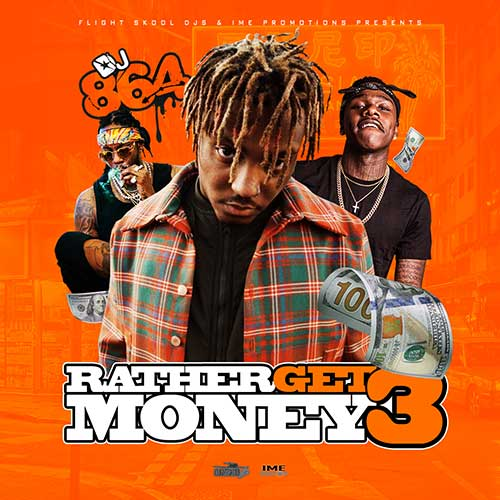 DJ 864-Rather Get Money 3 Free MP3 Downloads