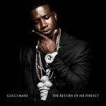 Gucci Mane-The Return Of Mr Perfect Mixtape