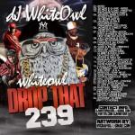 DJ White Owl-White Owl Drop That 239 Mixtape