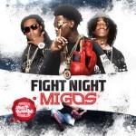 Migos-Fight Night Mixtape