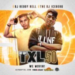 DJ Iceberg and DJ Reddy Rell-Hip Hop TXL 50 Mixtape