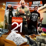 DJ Jerry and DJ Cassius Cain-Mixtape Trappers 21 Mixtape
