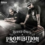 Berner and B Real-Prohibition Mixtape