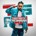 DJ Dynamite and DJ Blaze-The Streets Freshman List Mixtape