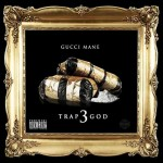 Gucci Mane-Trap God 3 Mixtape