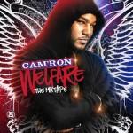 Camron-Welfare The Mixtape