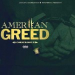 Corner Boy P-Amerikan Greed Mixtape