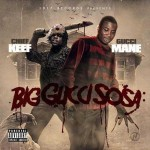 Gucci Mane and Chief Keef-Big Gucci Sosa Mixtape