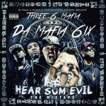 Da Mafia 6ix-Hear Sum Evil The Mixtape
