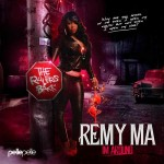 Remy Ma-I'm Around Mixtape