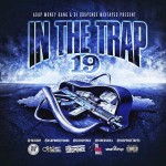 ASAP Money Gang and DJ Suspence-In The Trap 19 Mixtape