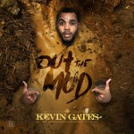 Kevin Gates-Out The Mud Mixtape
