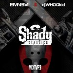 DJ Whoo Kid-Shady Classics Mixtape