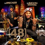 DJ Speechless and DJ Smooth Montana-The First 48 Part 2 Mixtape