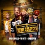The Usual Suspects-Boosie Badazz Yo Gotti Kevin Gates Mixtape