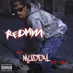 Redman-My Muddy Story Mixtape