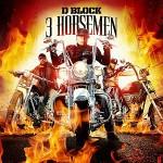 D Block-3 Horsemen Mixtape