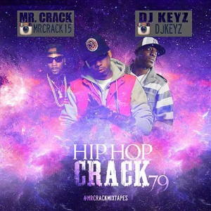 Mr Crack and DJ Keyz-Hip Hop Crack 79