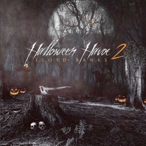 Lloyd Banks-Halloween Havoc 2 Mixtape