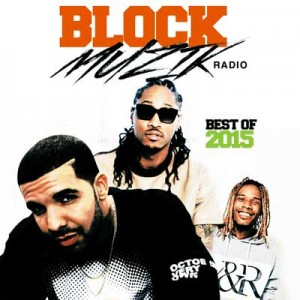 Various Artists-Block Muzik Radio Best Of 2015 Mixtape