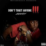 Cassidy-Don't Trust Anyone 3 Mixtape