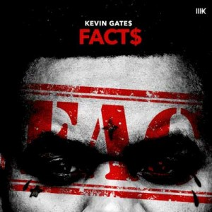 Kevin Gates-Facts Mixtape