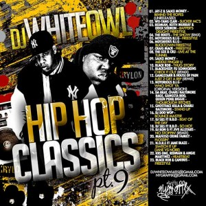 DJ White Owl-Hip Hop Classics 9 Mixtape