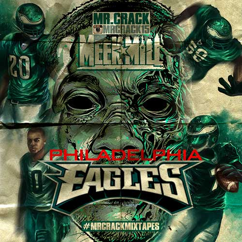 Meek Mill-Philadelphia Eagles Music 2 Download